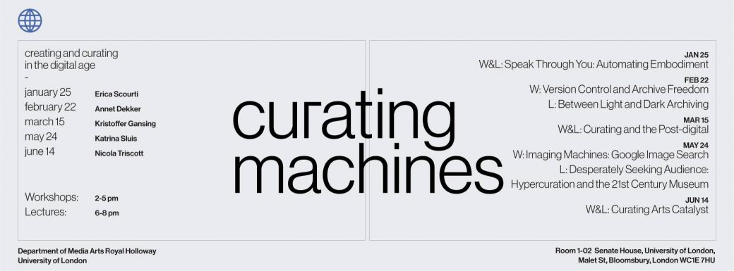Curating Machines Workshop & Lecture Series