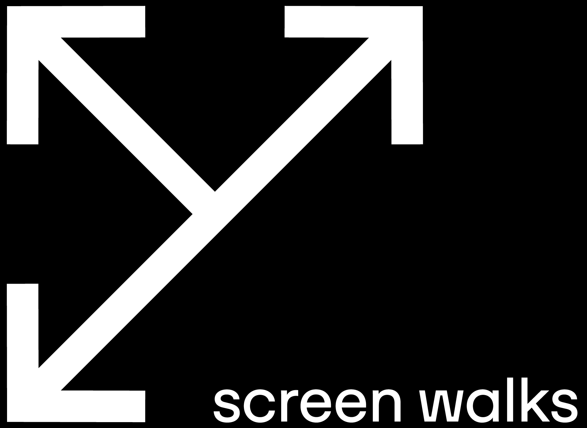 Screen walks