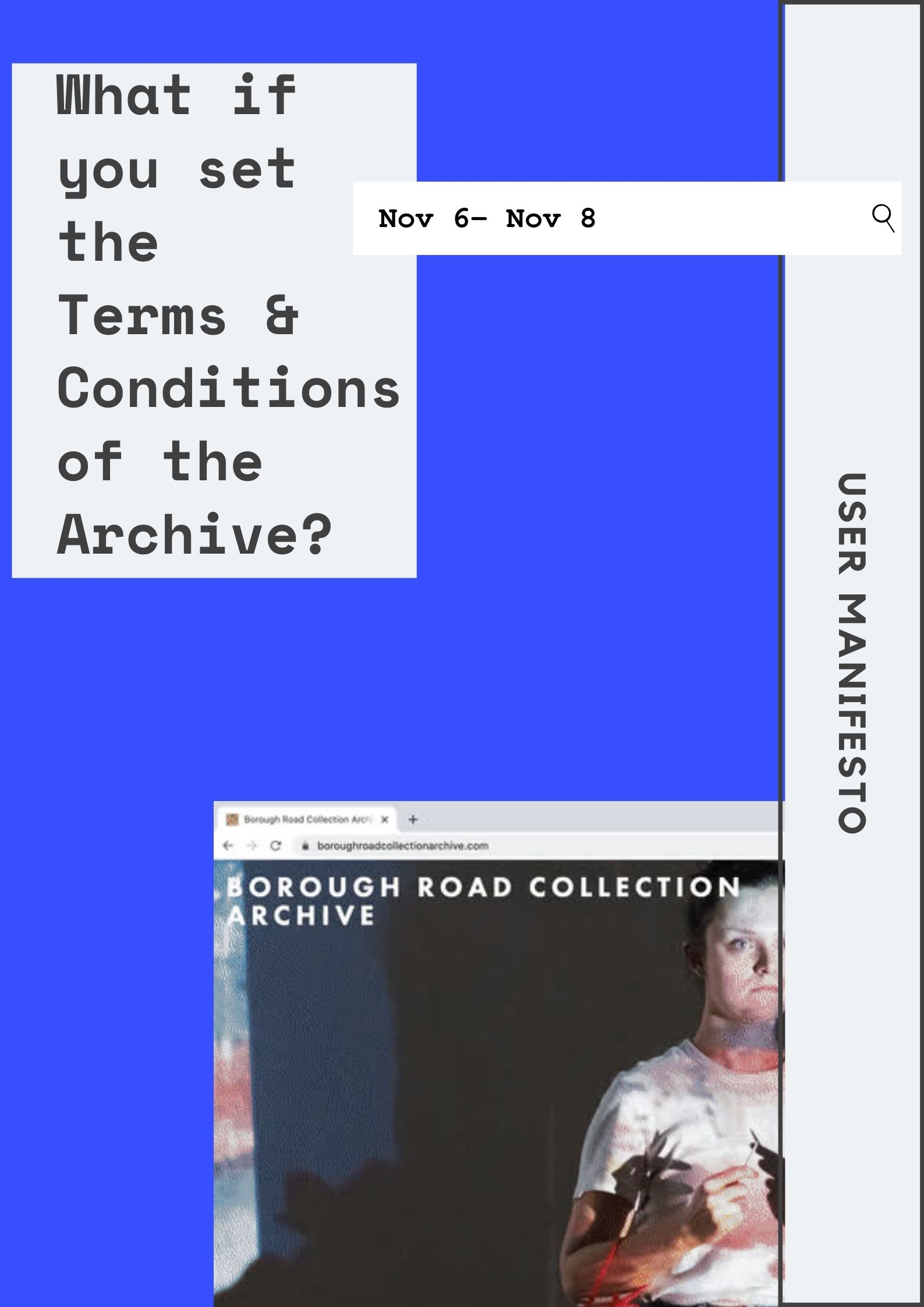 User Manifesto: Borough Road Collection Archive