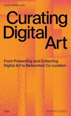 New book: Curating Digital Art